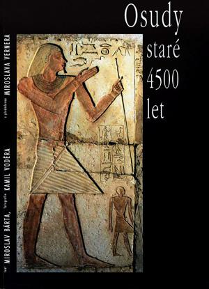 kniha, mapující osudy jedné staroegyptské rodiny...a práci českých egyptologů